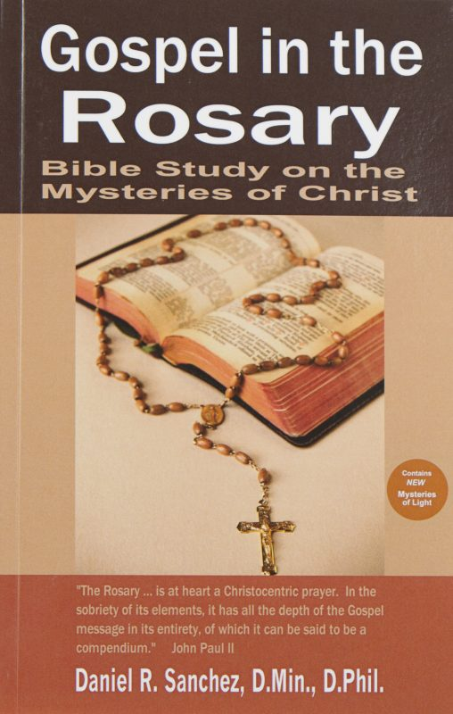 Gospel in the Rosary: Bible Study on the Mysteries of Christ
