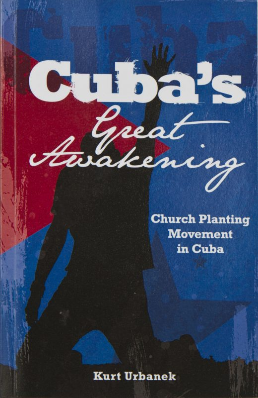 Cuba's Great Awakening: Church Planting Movement in Cuba